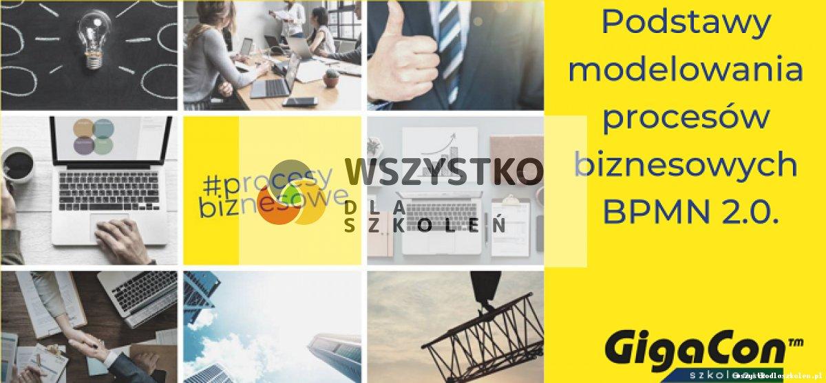 Podstawy modelowania procesów biznesowych BPMN 2.0.